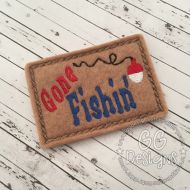 Gone Fishin Sign Felt Stitchies